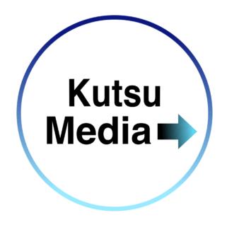 Kutsu Media|クツメディア
